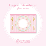 【Fragrant Strawberry-plate-】メモ
