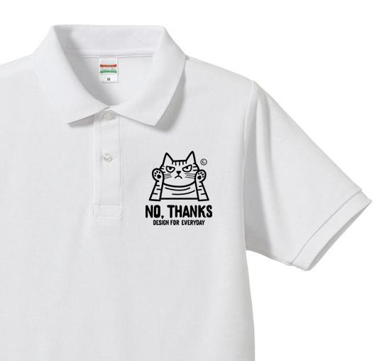 【再販】NO, THANKS 〜ねこシリーズ〜  ポロシャツ【受注生産品】