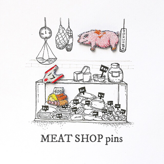 MEAT SHOP pins