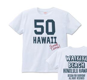 ナンバリングHAWAII 50 XS(女性XS〜S) Tシャツ【受注生産品】