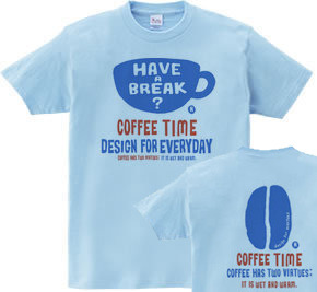coffee time-〜have a break?〜 WS〜WM?S〜XL Tシャツ【受注生産品】