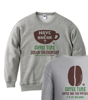 coffee time-〜have a break?〜 トレーナー【受注生産品】