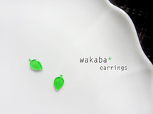 ... wakaba earrings ...