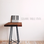 square table mini