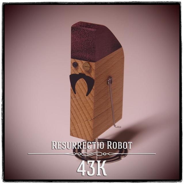 Resurrectio Robot S/N 0043K