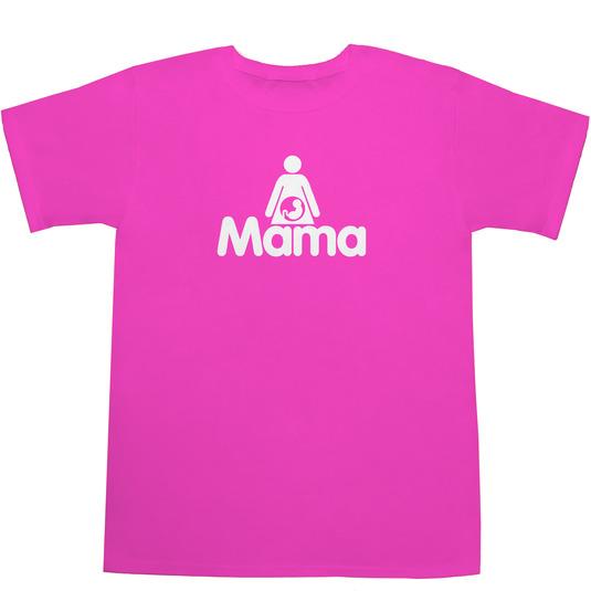 Mama Tシャツ