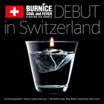 """BURNICE"" debut in Switzerland"