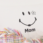 Mom   PILLOW CASE