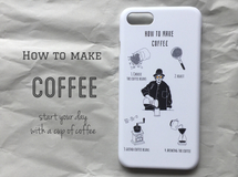 iPhoneケース 『how to make coffee』