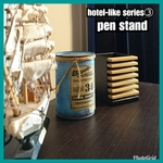 🔳pen stand【hotel-like series③】