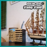 🔳stamp stand【hotel-like series④】