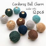 【6色×2個 計12個】【mix color】corduroy ball charm