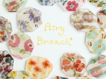 Airy  Brooch*