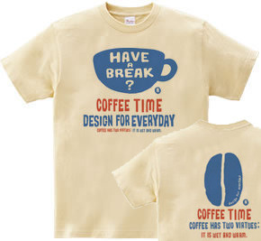 coffee time-〜have a break?〜 150.160(女性M.L) Tシャツ【受注生産品】