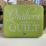 moda home「Quilter's Gonna Quilt Tin no.18」
