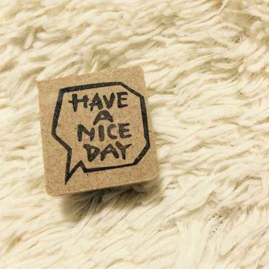 have a nice day���ä�����Ϥ�