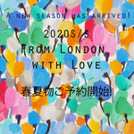2020S/S From London with Love  ご予約販売