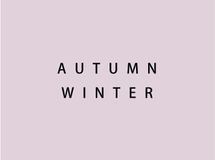 AUTUMN / WINTER collection