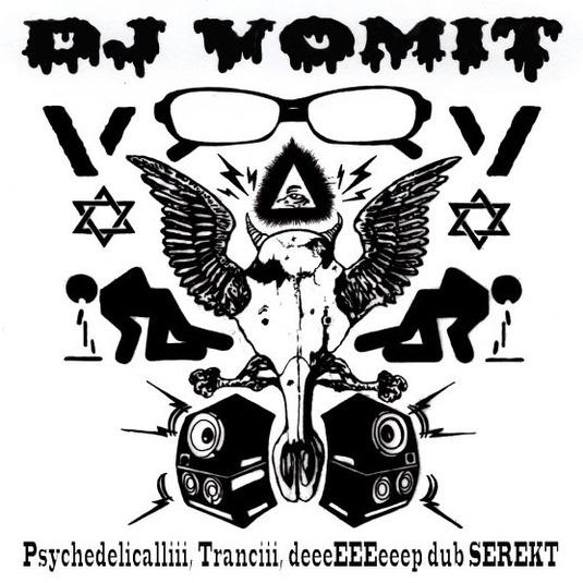 DJ VOMIT mixCD「Psychedelicalliii, Tranciii, deeeEEEeeep dub SEREKT」