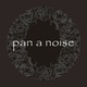 Pan a noise/コウノ