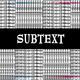 SUBTEXT'S CRAFT